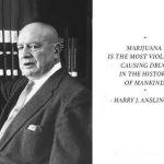 15 самых смешных цитат о «марихуане» Гарри Дж. Анслингера